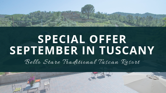 SEPTEMBER SPECIAL OFFER: your oasis of well-being in the greenery of Toscana